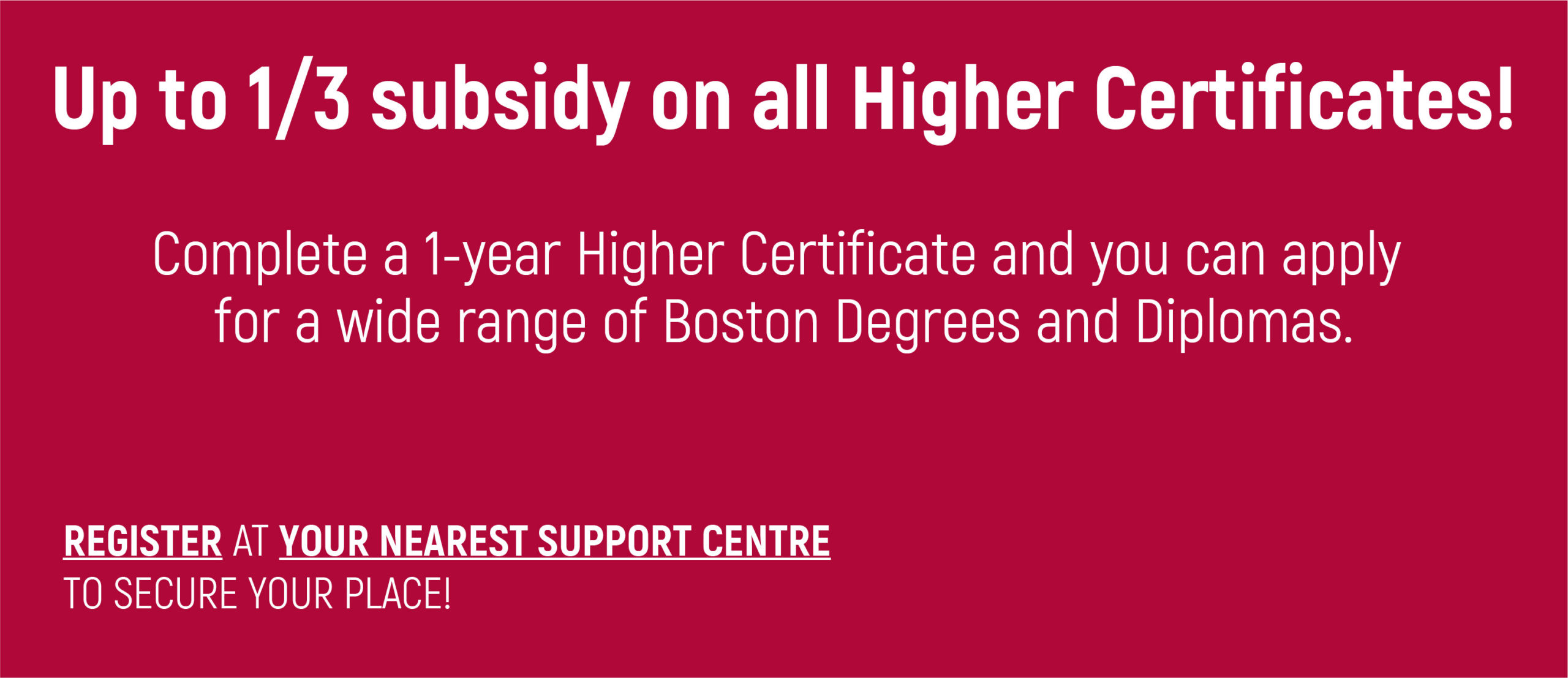 30% Subsidy on all Higher Certificates